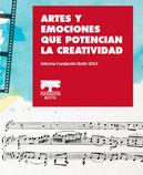 Artes y emociones que potencian la creatividad. Fundación Botín