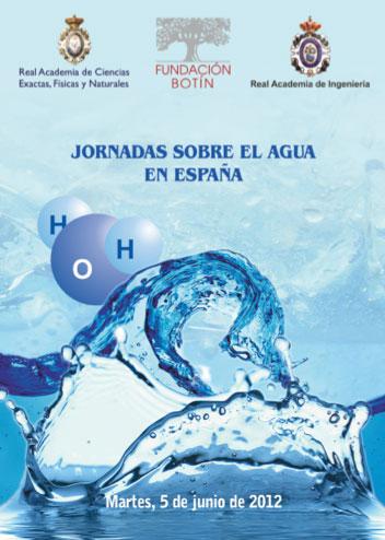 Jornadas sobre el agua en España. Observatorio del Agua, Fundación Botín